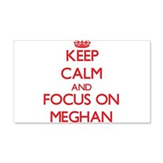 Keep Calm and focus on Meghan Wall Decal