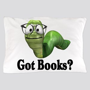 Got books? T-shirts and gifts. Pillow Case