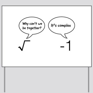 Cant be together complex square root Yard Sign