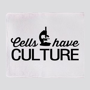 cells have culture Throw Blanket