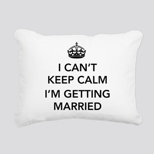 I Can't Keep Calm, I'm Getting Married Rectangular