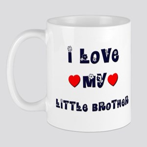I Love MY LITTLE BROTHER Mug