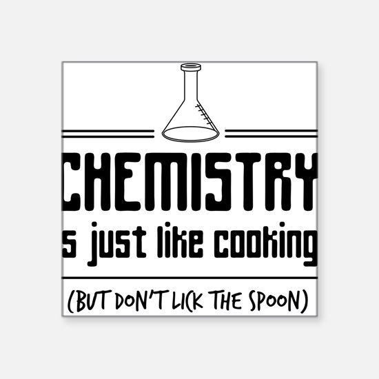 chemistry is like cooking Sticker