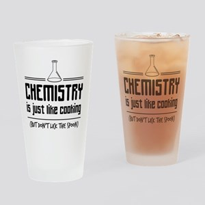 chemistry is like cooking Drinking Glass
