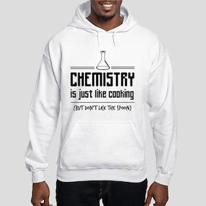 chemistry is like cooking Hoodie