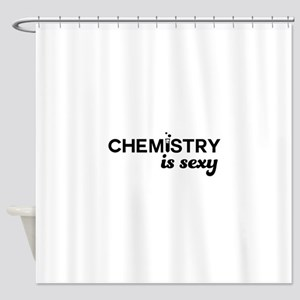 Chemistry Is Sexy Shower Curtain