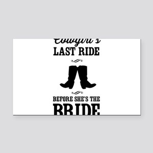 Cowgirls Last Ride, Before Shes the Bride Rectangl