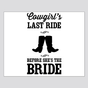 Cowgirls Last Ride, Before Shes the Bride Posters