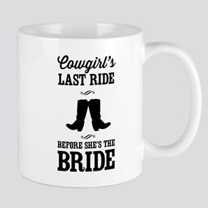 Cowgirls Last Ride, Before Shes the Bride Mugs