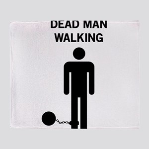 Dead Man Walking Throw Blanket