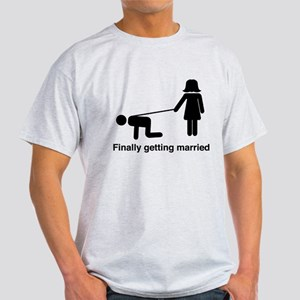 Finally Getting Married T-Shirt