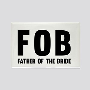 FOB Father of the Bride Magnets