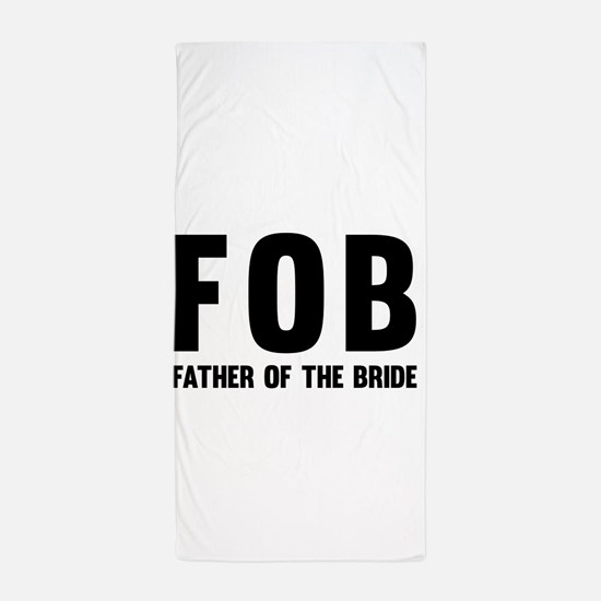 FOB Father of the Bride Beach Towel