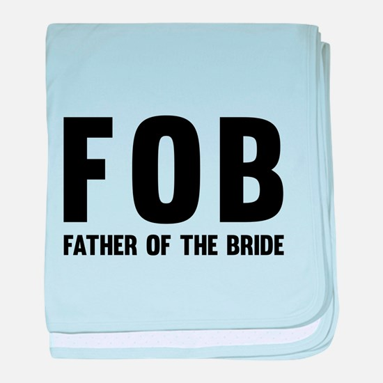 FOB Father of the Bride baby blanket