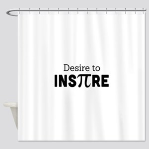 desire to inspire Shower Curtain