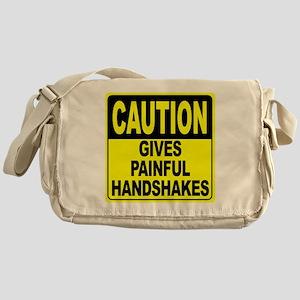 Gives Painful Handshakes Messenger Bag