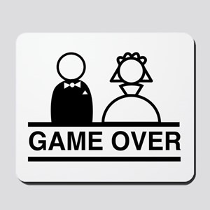 Marriage = Game Over Mousepad