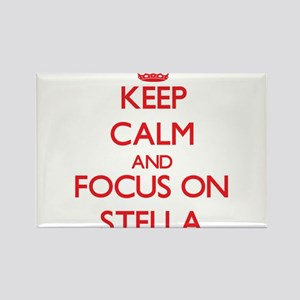 Keep Calm and focus on Stella Magnets