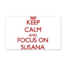 Keep Calm and focus on Susana Wall Decal
