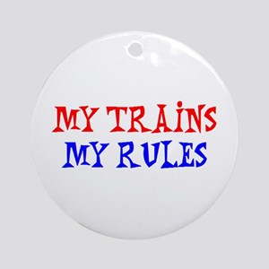 my trains rules Ornament (Round)