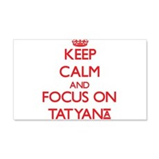 Keep Calm and focus on Tatyana Wall Decal