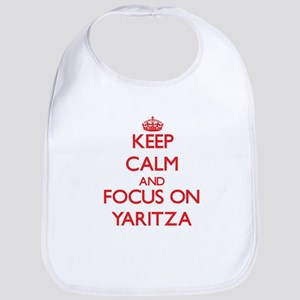 Keep Calm and focus on Yaritza Bib
