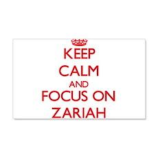 Keep Calm and focus on Zariah Wall Decal