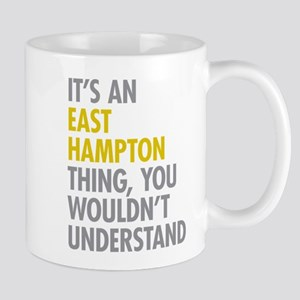 Its An East Hampton Thing Mug