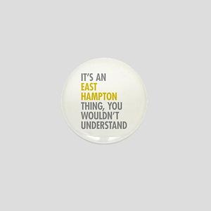 Its An East Hampton Thing Mini Button