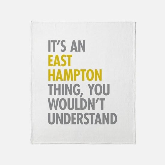 Its An East Hampton Thing Throw Blanket