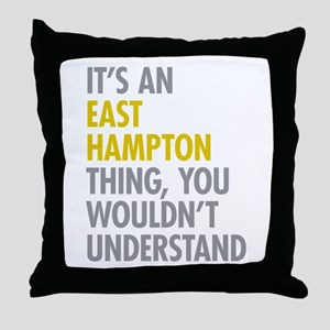 Its An East Hampton Thing Throw Pillow
