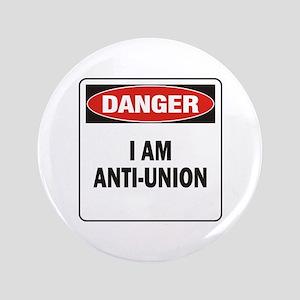 "Danger Anti-Union 3.5"" Button"