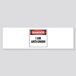 Danger Anti-Union Sticker (Bumper)