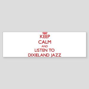 Keep calm and listen to DIXIELAND JAZZ Bumper Stic