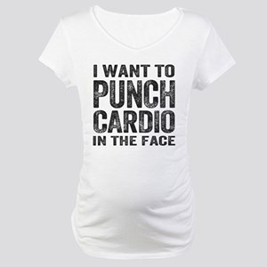 Punch Cardio In The Face Maternity T-Shirt
