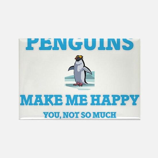 Penguins Make Me Happy Magnets