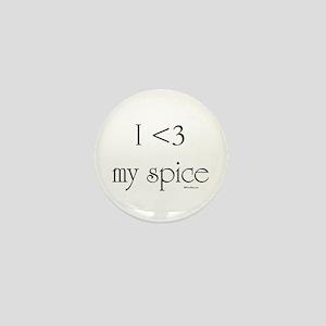 I love my spice Mini Button
