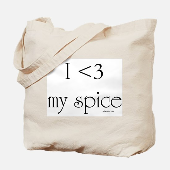I love my spice Tote Bag
