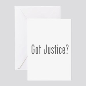 Got Justice? Greeting Card