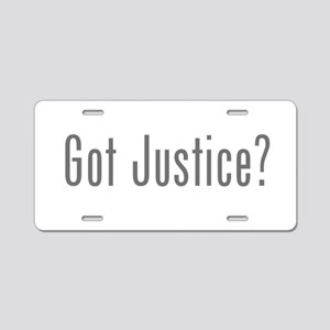 Got Justice? Aluminum License Plate