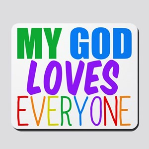 My God Loves Mousepad