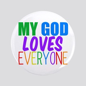 """My God Loves 3.5"""" Button"""