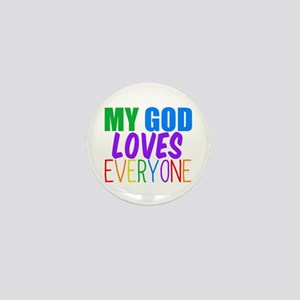 My God Loves Everyone Mini Button