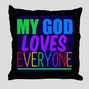My God Loves Throw Pillow