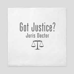 Got Justice? - Juris Doctor Queen Duvet