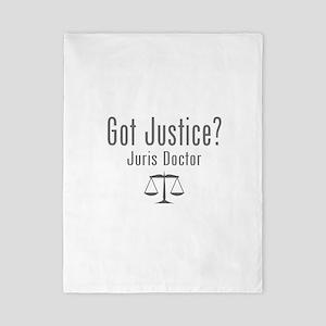 Got Justice? - Juris Doctor Twin Duvet