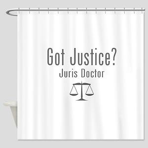 Got Justice? - Juris Doctor Shower Curtain