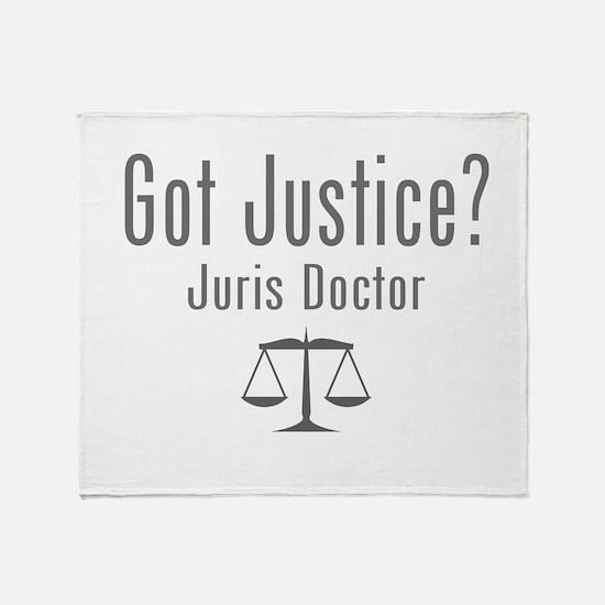 Got Justice? - Juris Doctor Throw Blanket