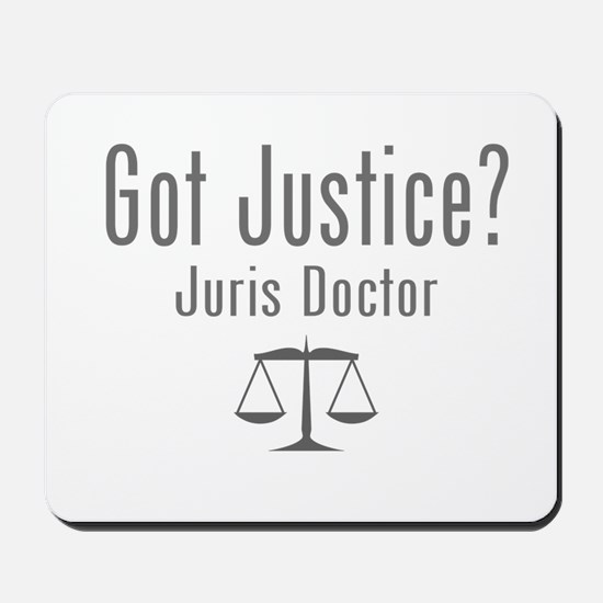 Got Justice? - Juris Doctor Mousepad