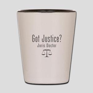 Got Justice? - Juris Doctor Shot Glass